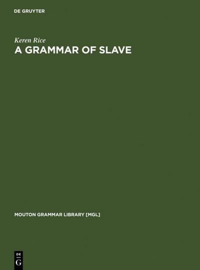 A Grammar of Slave