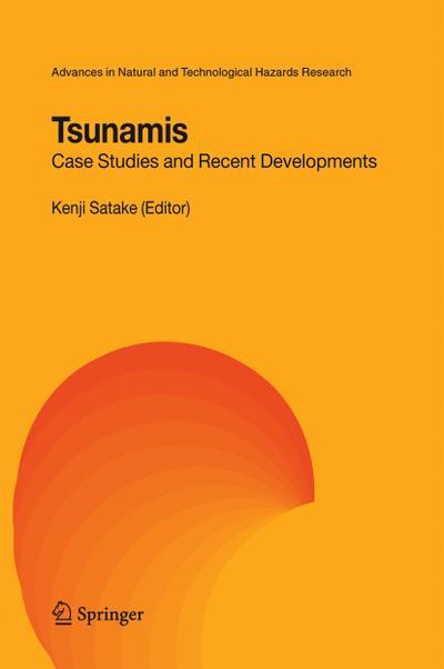 Tsunamis: Case Studies and Recent Developments