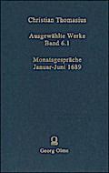 Ausgewählte Werke: Monatsgespräche Januar - Juni 1689.