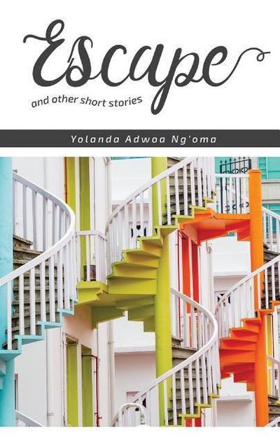 Escape and Other Short Stories