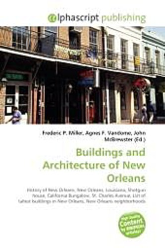 Buildings and Architecture of New Orleans Frederic P. Miller