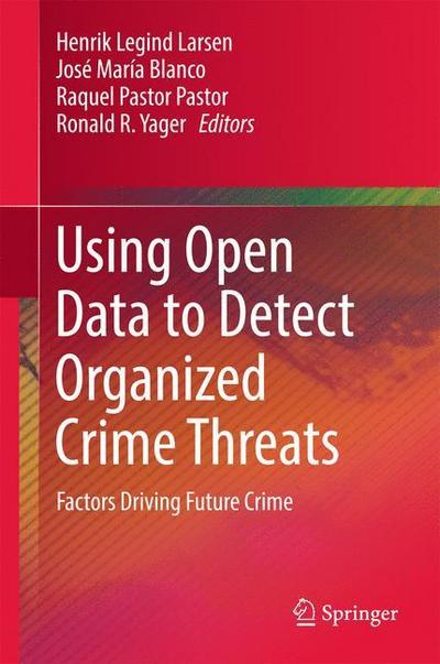 Using Open Data to Detect Organized Crime Threats