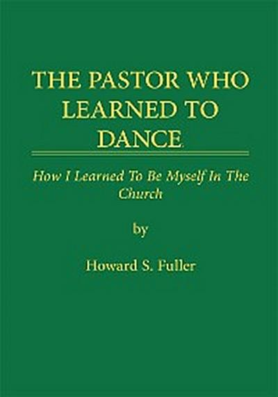 The Pastor Who Learned to Dance