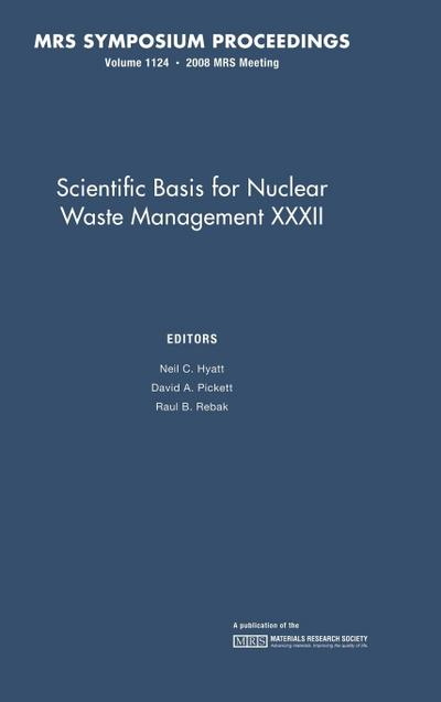 Scientific Basis for Nuclear Waste Management XXXII: Volume 1124