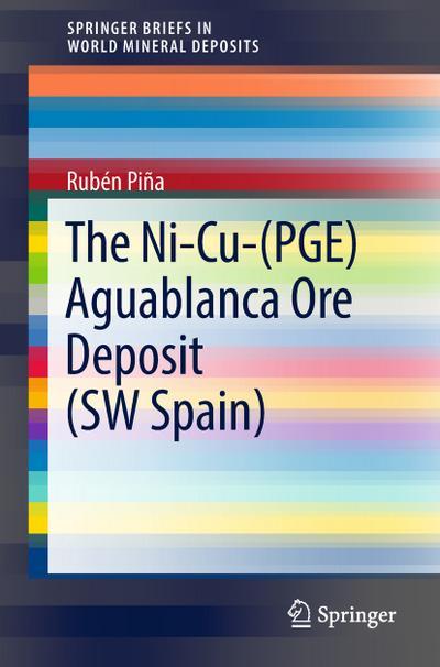 The Ni-Cu-(PGE) Aguablanca Ore Deposit (SW Spain)