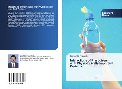 Interactions of Plasticizers with Physiologically Important Proteins