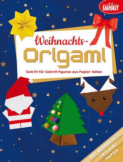 Weihnachts-Origami: Schritt für Schritt Figuren aus Papier falten: mit farbigem Origami-Papier