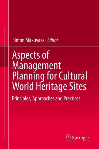 Aspects of Management Planning for Cultural World Heritage Stites