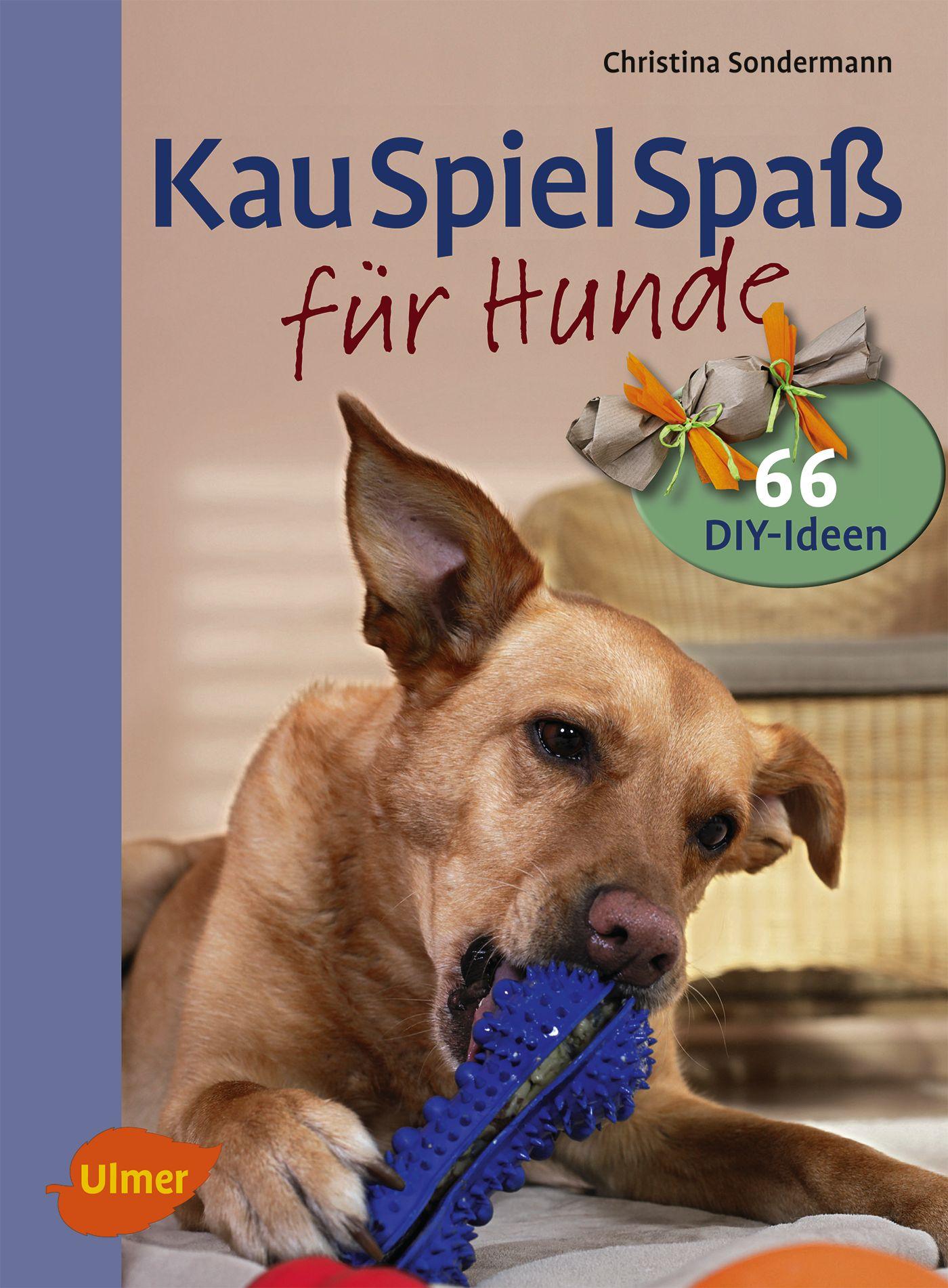 Kauspielspaß für Hunde, Christina Sondermann