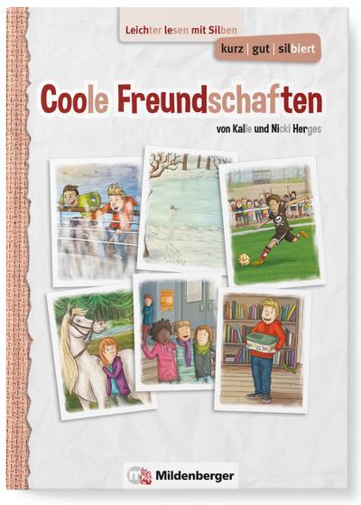 kurz/gut/silbiert - Band 2: Coole Freundschaften