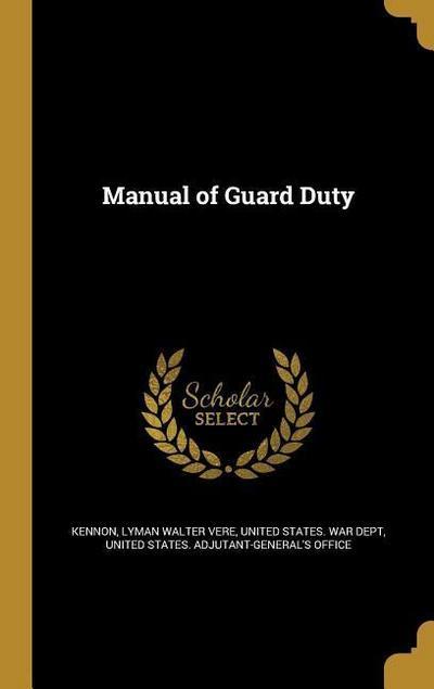 MANUAL OF GUARD DUTY
