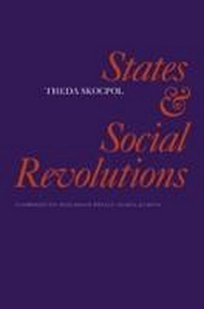 States and Social Revolutions: A Comparative Analysis of France, Russia and China