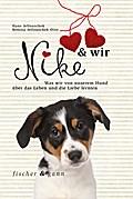 Nike & wir; Was wir von unserem Hund über das ...