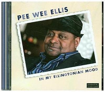 Pee Wee Ellis: My Ellingtonian Mood