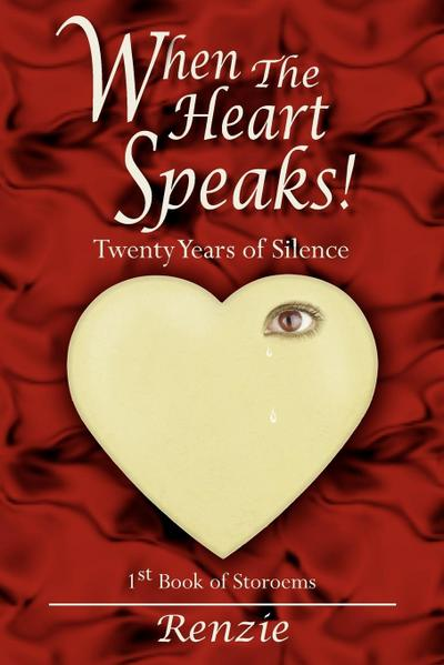 When the Heart Speaks!: Twenty Years of Silence