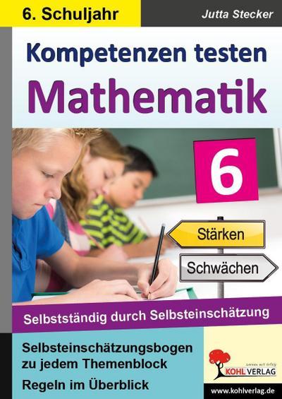 Kompetenzen testen Mathematik / Klasse 6