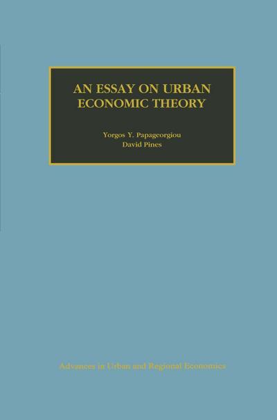 Essay on Urban Economic Theory