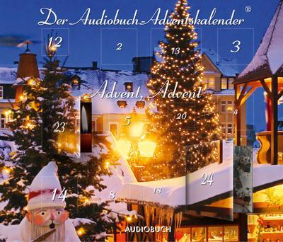 Advent, Advent - Der Audiobuch-Adventskalender