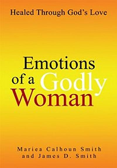 Emotions of a Godly Woman