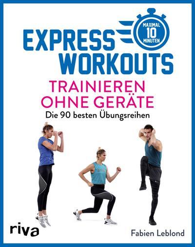 Express-Workouts – Trainieren ohne Geräte