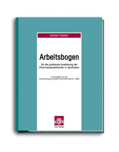 Arbeitsbogen für die praktische Ausbildung der Pharmazeuten im Praktikum in Apotheken