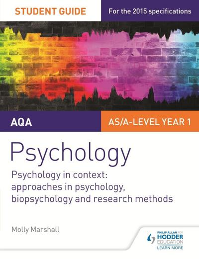AQA Psychology Student Guide 2: Psychology in context: Approaches in psychology, biopsychology and research methods