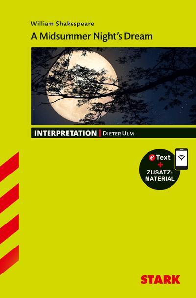 STARK Interpretationen Englisch - William Shakespeare: A Midsummer Night's Dream