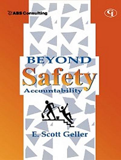Beyond Safety Accountability