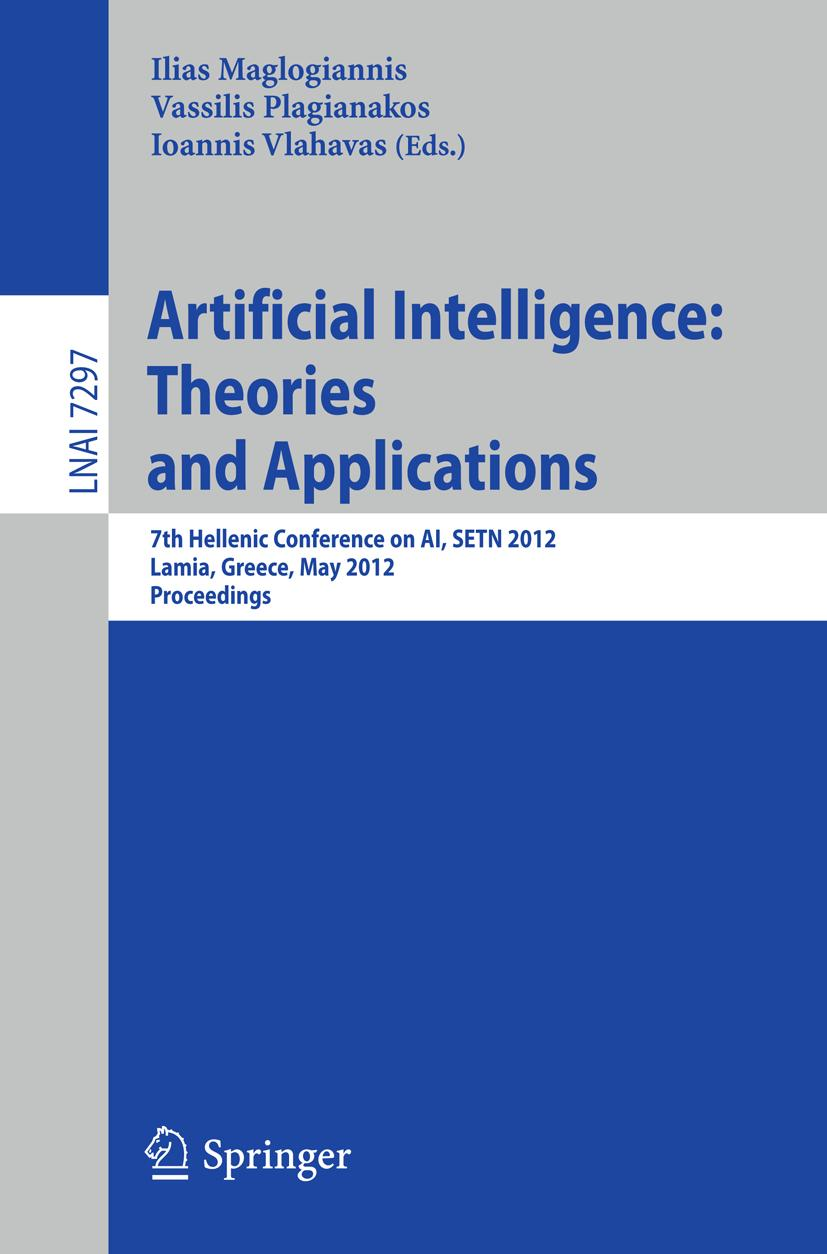 Artificial Intelligence: Theories, Models and Applications | ... 9783642304477