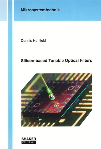 Silicon-based Tunable Optical Filters