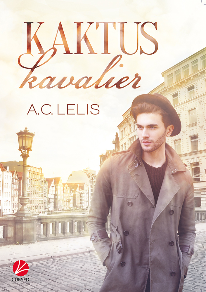 A. C. Lelis / Kaktuskavalier /  9783958230446