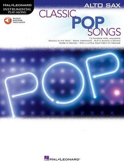 Classic Pop Songs: Alto Sax [With Free Web Access]