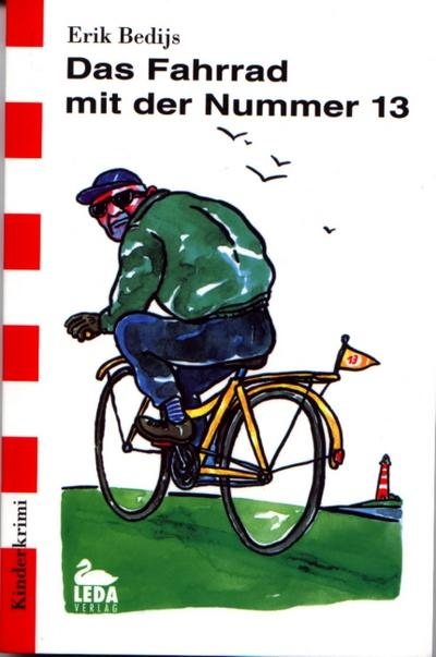 Das Fahrrad mit der Nummer 13; Kinderkrimi; Deutsch