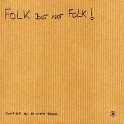 Folk But Not Folk