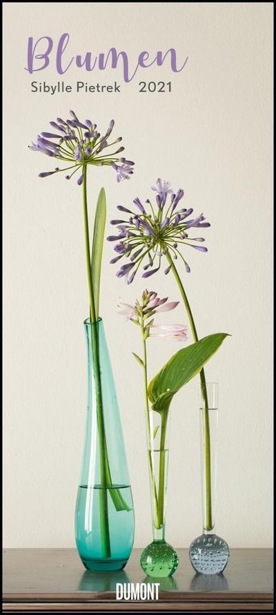 Sibylle Pietrek: Blumen 2021 - Wandkalender