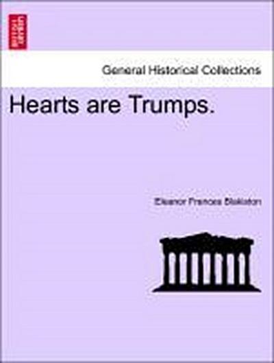 Hearts are Trumps. VOL. I