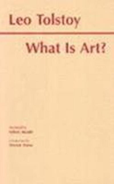 What is Art? (Library of Liberal Arts (Macmillan Publishing Company).)