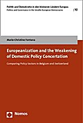 Europeanization and the Weakening of Domestic Policy Concertation