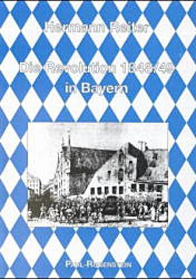 Die Revolution 1848/49 in Bayern