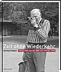 Zeit ohne Wiederkehr: Fotografien aus der DDR ...