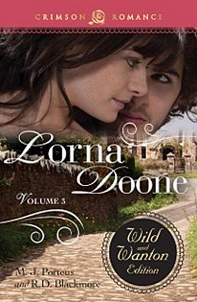 Lorna Doone: The Wild And Wanton Edition Volume 3