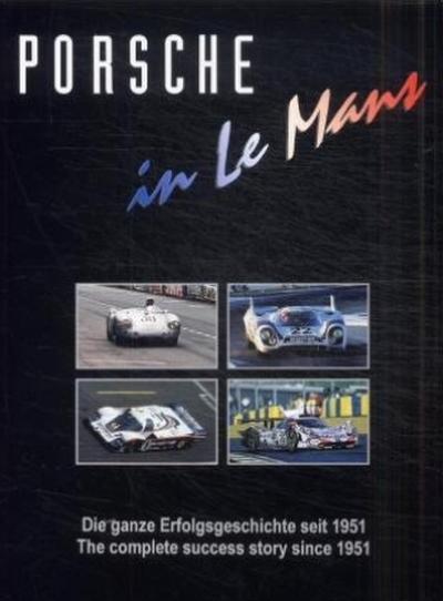 Porsche in Le Mans: Die ganze Erfolgsgeschichte seit 1951