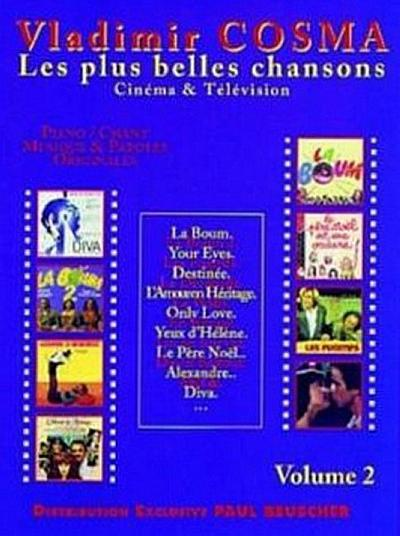 Les plus belles chansons vol.2 :pour chant et piano
