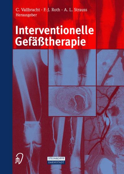 Interventionelle Gefäßtherapie (German Edition)