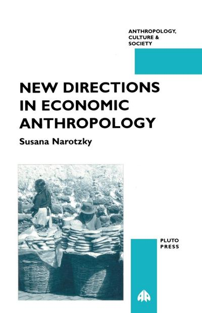 New Directions in Economic Anthropo