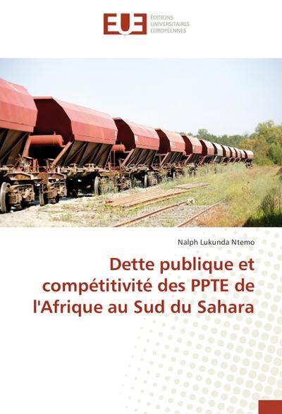 Dette publique et compétitivité des PPTE de l'Afrique au Sud du Sahara