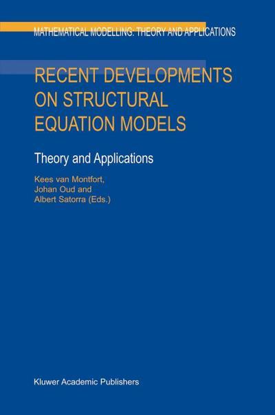 Recent Developments on Structural Equation Models