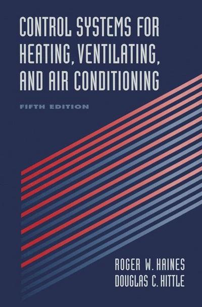 Control Systems for Heating, Ventilating, and Air Conditioning