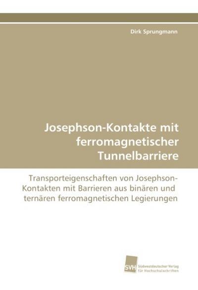 Josephson-Kontakte mit ferromagnetischer Tunnelbarriere