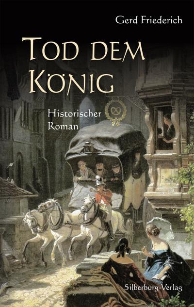 Tod dem König; Historischer Roman; Deutsch